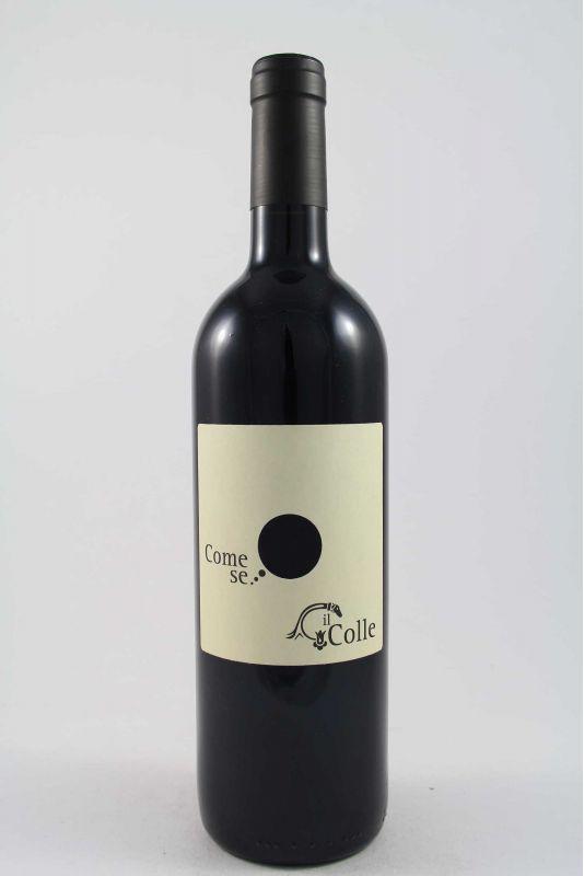 Il Colle - Come Se 2004 Ml. 750 Divine Golosità Toscane